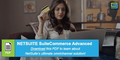NetSuite SuiteCommerce Advanced PDF, Omnichannel Experiences, omnichannel experience