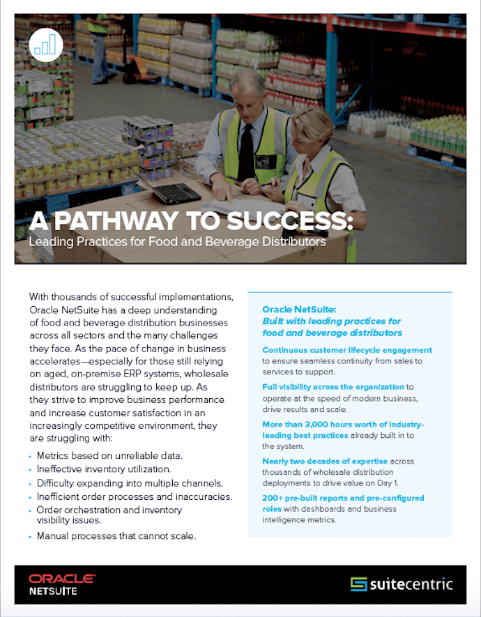 NetSuite-Industries-Pathway-to-Success-Leading-Practices-Food & Beverage-Distributors-SuiteCentric