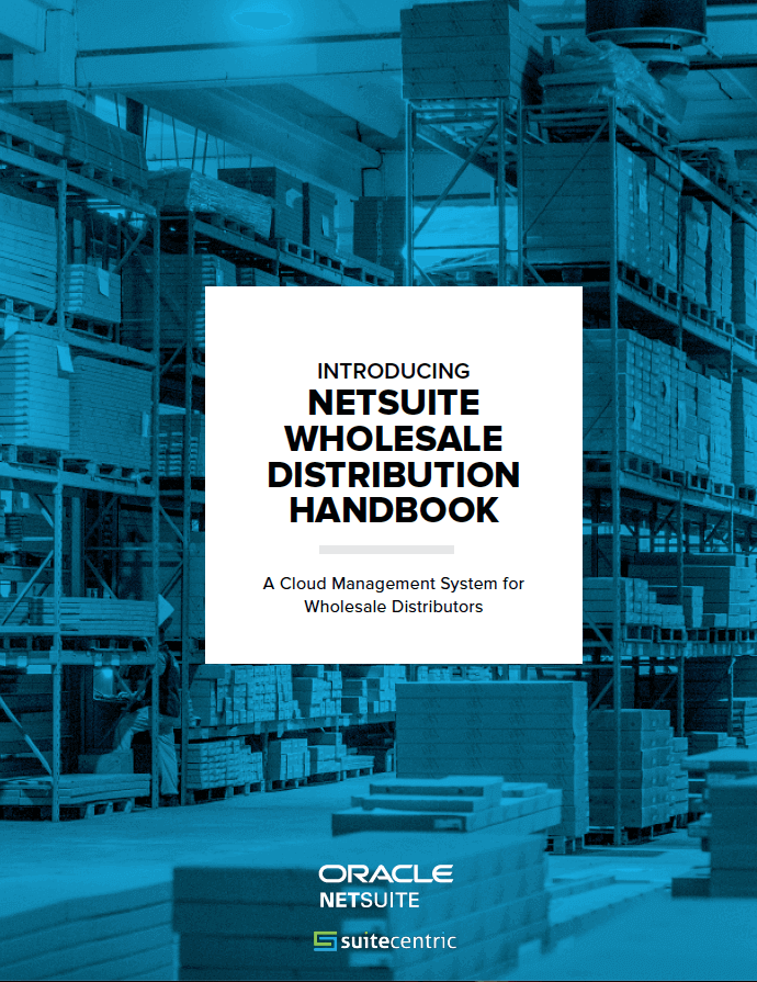 NetSuite-Wholesale-Distribution-Handbook-SuiteCentric-Image