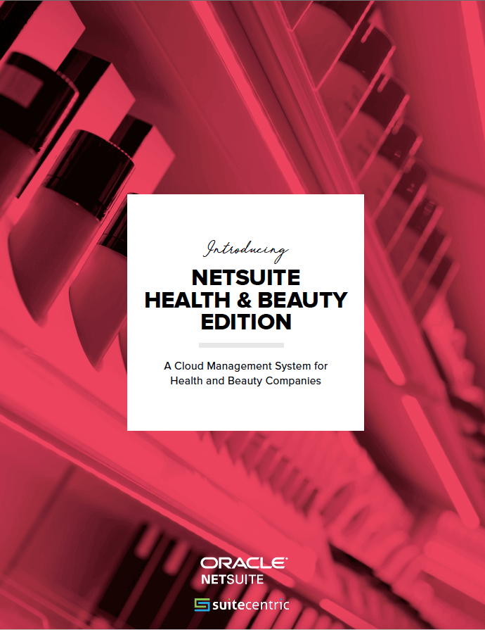 NetSuite for Health & Beauty Edition-SuiteCentric