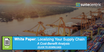 Download Button for NetSuite & SuiteCentric White Paper - Localizing Your Supply Chain, A Cost-Benefit Analysis, Suez Canal Blockage