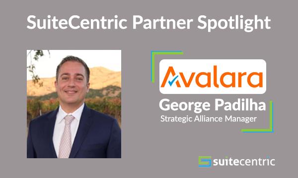 SuiteCentric Partner Spotlight Image - Avalara George Padilha