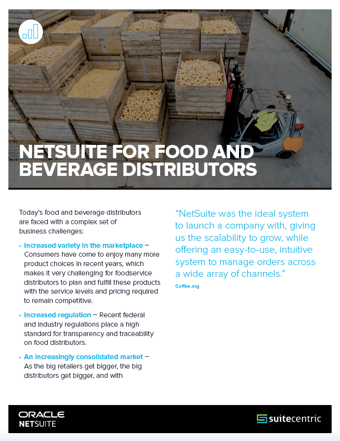 NetSuite Datasheet for Food and Beverage Distributors Brochure-SuiteCentric, food and beverage erp