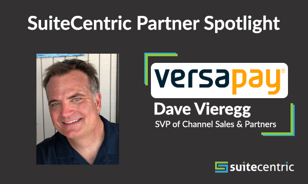 Versapay-Dave Vieregg-SVP of Channel Sales & Partners, NetSuite consultants